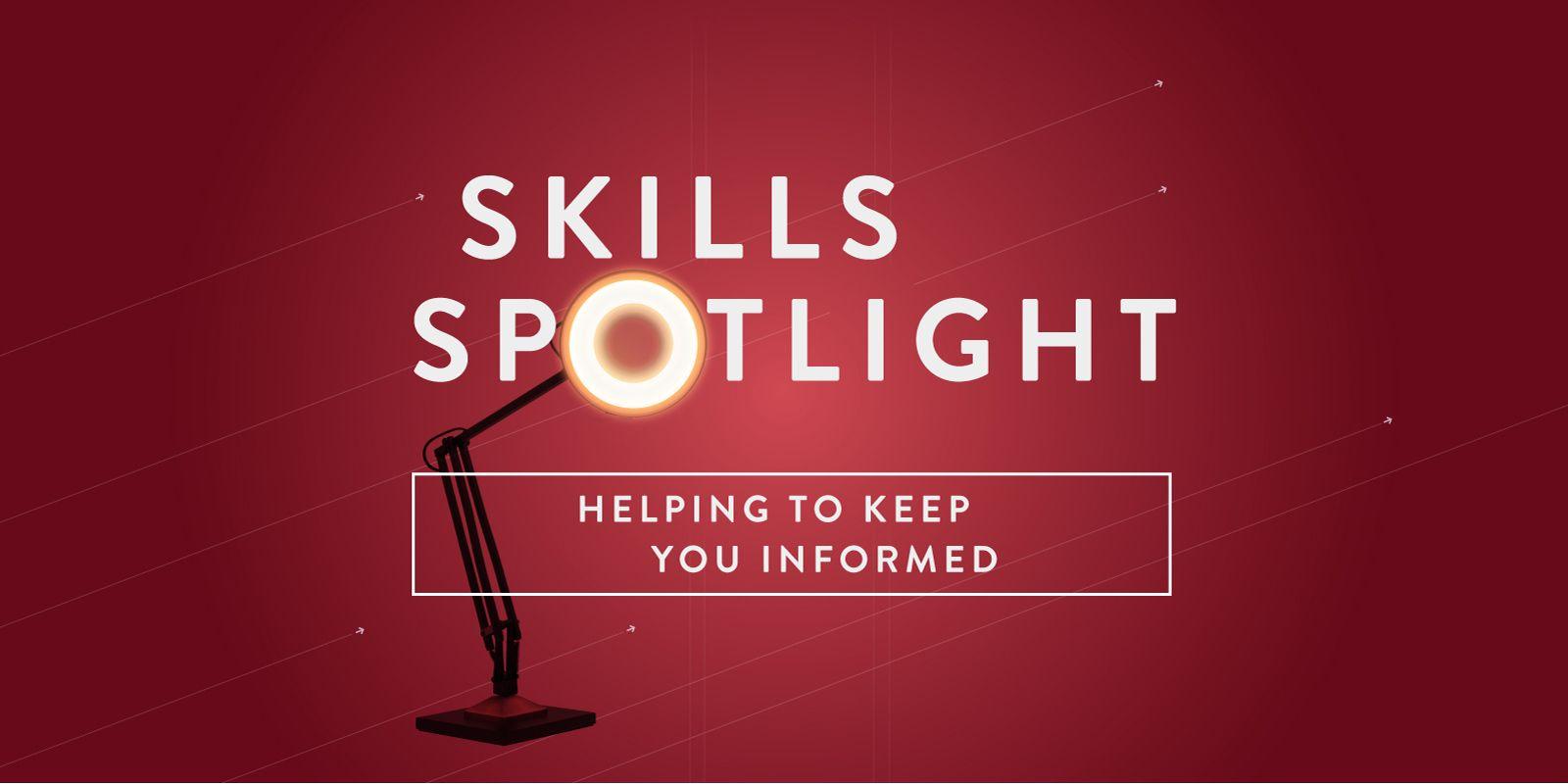 Skills Spotlight